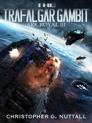 cover image of The Trafalgar Gambit