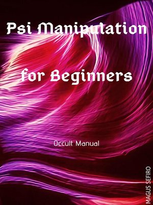 cover image of Psi Manipulation for Beginners