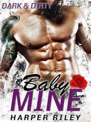 Baby Mine By Margaret Mayo Overdrive Rakuten Overdrive Ebooks