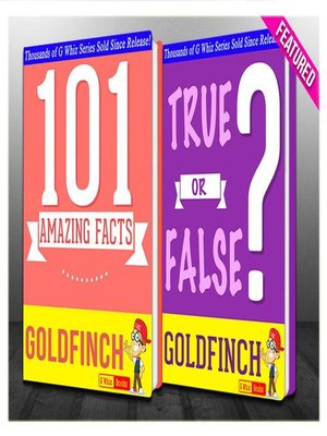 cover image of The Goldfinch--101 Amazing Facts & True or False?