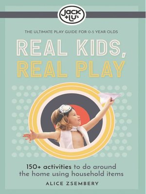 cover image of Real Kids, Real Play