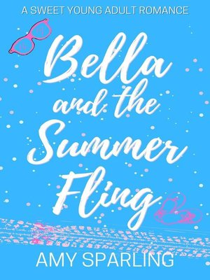 cover image of Bella and the Summer Fling