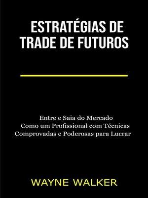 cover image of Estratégias de Trade de Futuros