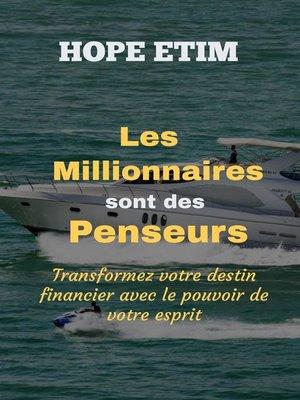 cover image of Les Millionnaires Sont des Penseurs