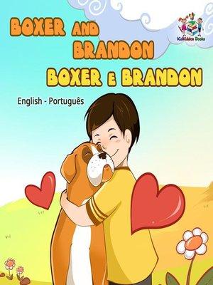 cover image of Boxer and Brandon (Bilingual book English Portuguese)