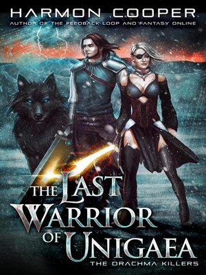 cover image of The Drachma Killers: The Last Warrior of Unigaea, #2