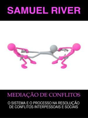 cover image of Mediação de Conflitos