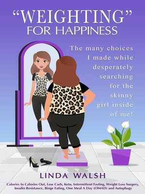 """cover image of """"Weighting"""" For Happiness"""