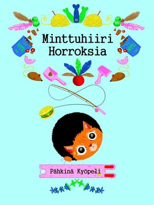 cover image of Minttuhiiri horroksia