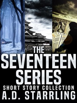 cover image of The Seventeen Series Short Story Collection (Seventeen Series Short Stories #1-3)