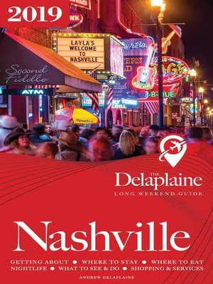 cover image of Nashville--The Delaplaine 2019 Long Weekend Guide