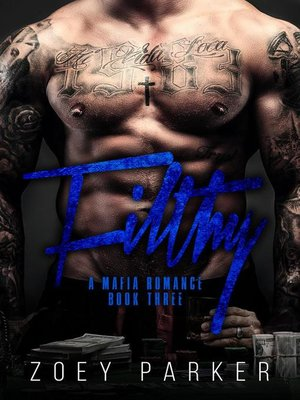 cover image of Filthy (Book 3)