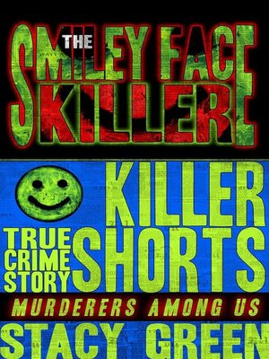 cover image of The Smiley Face Killer