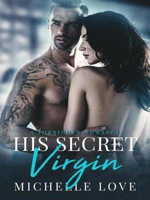 cover image of His Secret Virgin