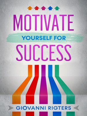 cover image of Motivate Yourself for Success