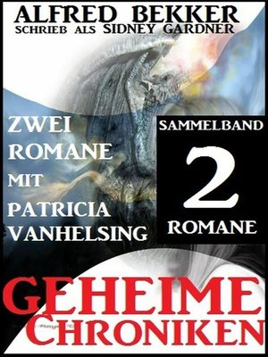cover image of Sammelband 2 Romane mit Patricia Vanhelsing