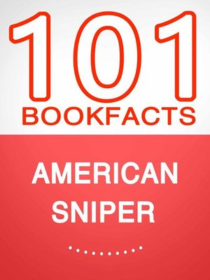 cover image of American Sniper – 101 Amazing Facts You Didn't Know
