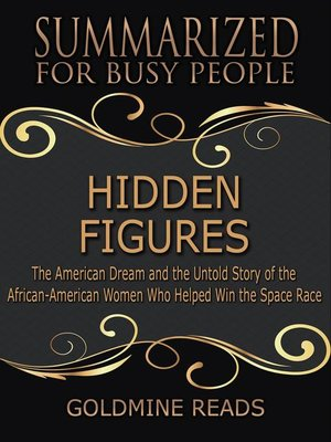 cover image of Hidden Figures--Summarized for Busy People
