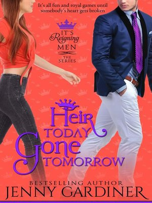 cover image of Heir Today, Gone Tomorrow