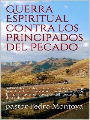 cover image of Guerra Espiritual contra los Principados del Pecado