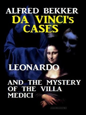 cover image of Leonardo and the Mystery of the Villa Medici