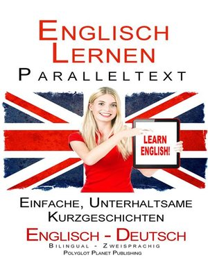 cover image of Englisch Lernen--Paralleltext--Einfache, unterhaltsame Geschichten (Deutsch--Englisch) Bilingual