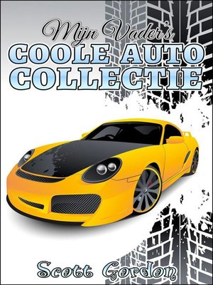cover image of Mijn Vader's Coole Autocollectie