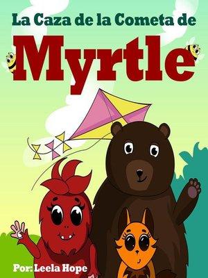 cover image of La Caza de la Cometa de Myrtle