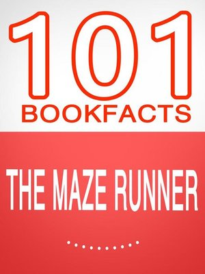 cover image of The Maze Runner--101 Amazing Facts You Didn't Know