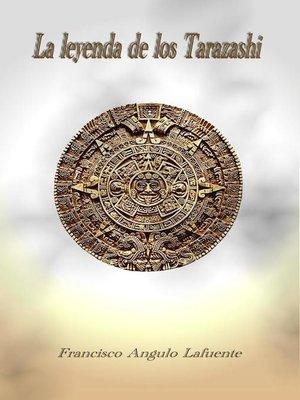 cover image of La leyenda de los Tarazashi