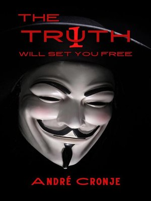 cover image of The Truth Will Set You Free