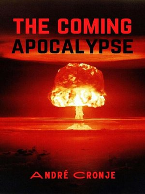 cover image of The Coming Apocalypse
