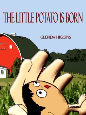 cover image of The Little Potato is Born