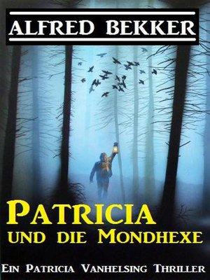 cover image of Patricia und die Mondhexe