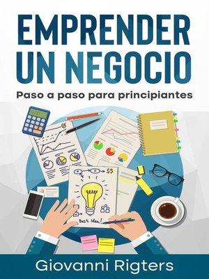 cover image of Emprender un Negocio