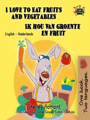 cover image of I Love to Eat Fruits and Vegetables Ik hou van groente en fruit