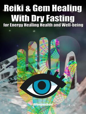 cover image of Reiki & Gem Healing With Dry Fasting for Energy Healing Health and Well-being