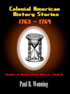 cover image of Colonial American History Stories--1763 – 1769
