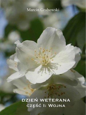 cover image of Dzień Weterana, część I
