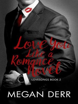 cover image of Love You Like a Romance Novel