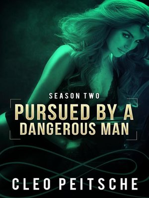 cover image of Pursued by a Dangerous Man