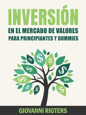 cover image of Inversión En El Mercado De Valores Para Principiantes Y Dummies