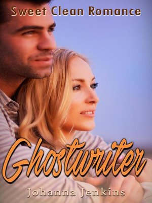 cover image of Ghostwriter--Sweet Clean Romance