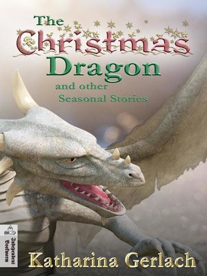 cover image of The Christmas Dragon and other Seasonal Stories