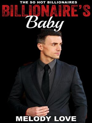 cover image of Hot Billionaire's Baby