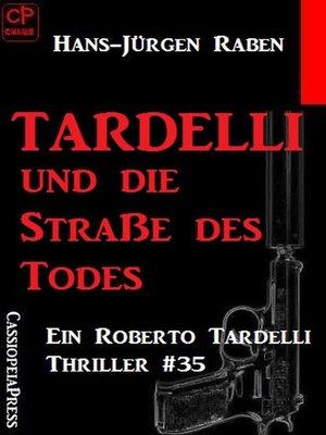 cover image of Tardelli und die Staße des Todes