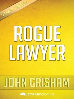 cover image of Rogue Lawyer by John Grisham