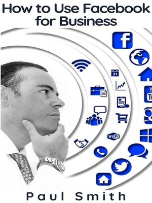 cover image of How to Use Facebook for Business