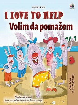 cover image of I Love to Help Volim da pomažem