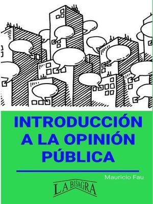 cover image of Introducción a la Opinión Pública